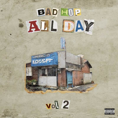 BAD HOP ALL DAY vol 2 より新曲公開。