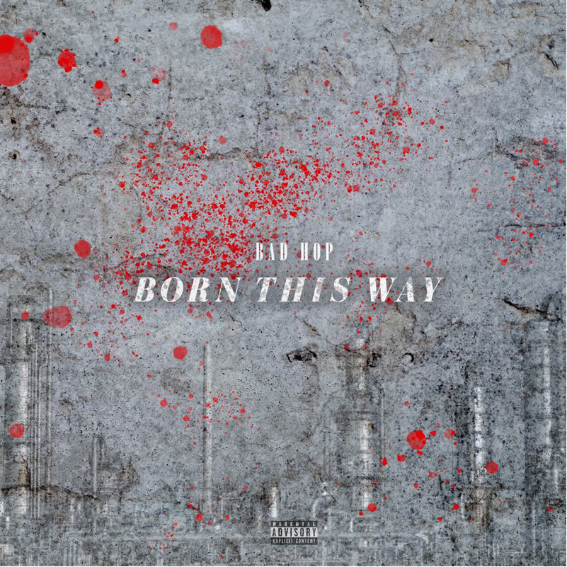 BAD HOP – YZERR, Vingo & Bark 【Born This Way】